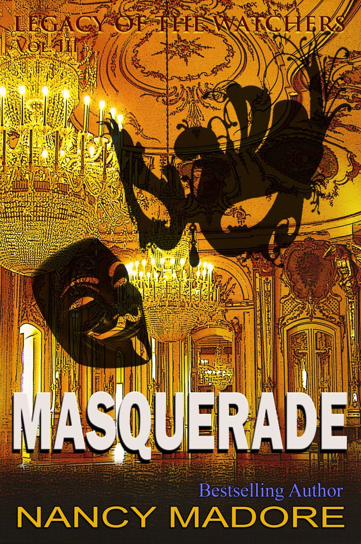 Book 3 in my legacy of the watchers series masquerade