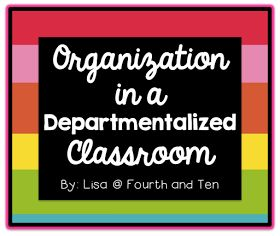 Fourth and Ten: Organization in a Departmentalized Classroom: A Bright Idea