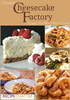Copycat Cheesecake Factory Recipes You'll Never Want to Lose | copycat Cheesecake Factory cheesecake recipes, main dishes, and appetizers too! Pretty much the entire Cheesecake Factory menu! :)