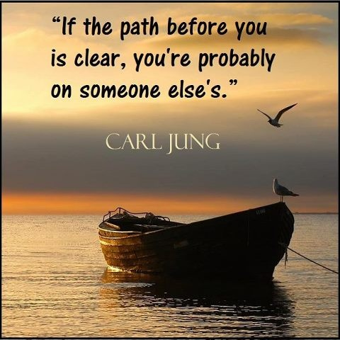 The path before you....by Carl Jung