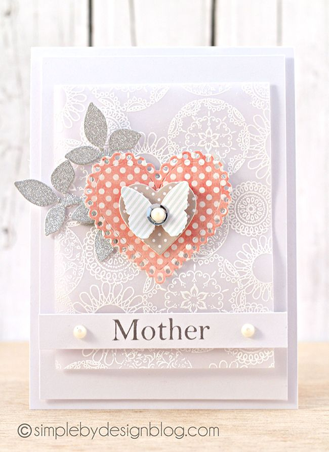 Lovely Card Created by Joy Taylor for the Simon Says Stamp Wednesday Challenge (Mother's Day /Favorite Girl) March 2014