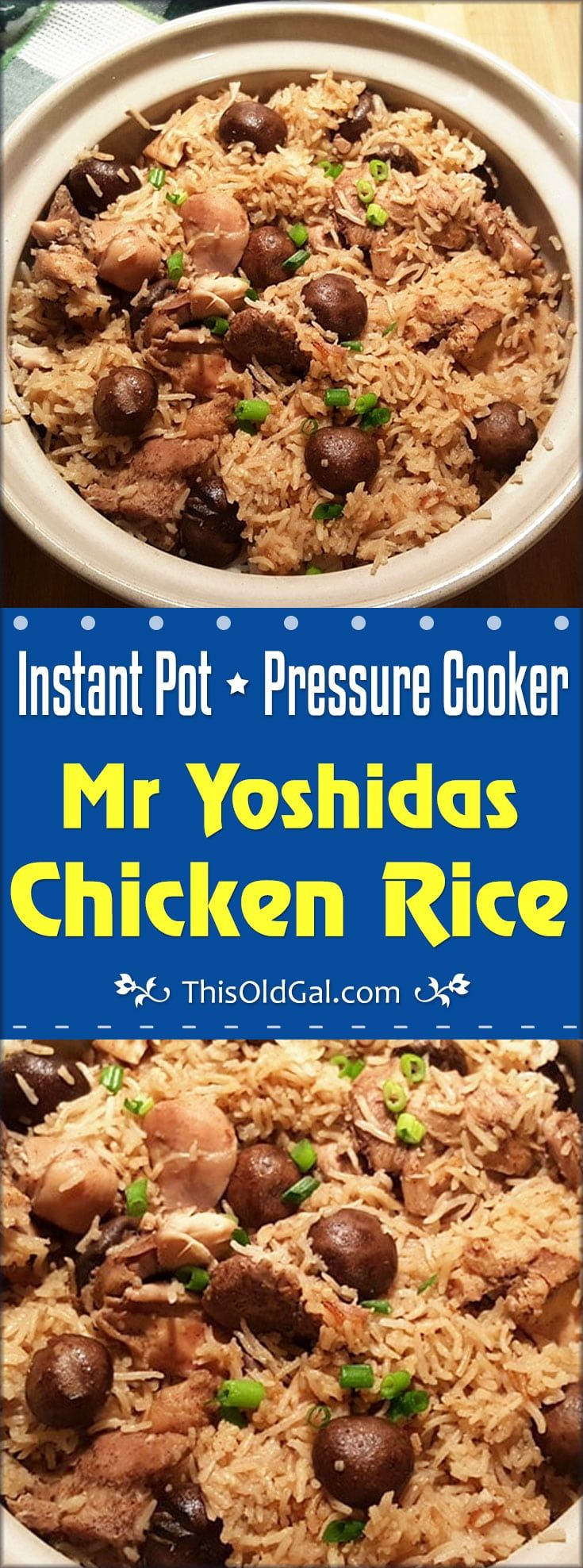 Pressure Cooker Mr Yoshidas Chicken Rice is a quicker version of my Pressure Cooker One Pot Chicken and Rice recipe for moms and dads on the go. via @thisoldgalcooks