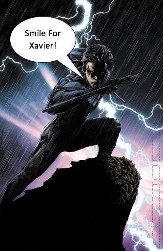 Smile For Xavier! Nightwing Xavier Welker
