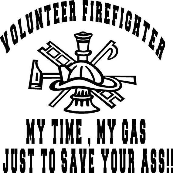 Volunteer Firefighter vinyl decal for car truck by aimvinylsigns, $4.50. Check out that cool T-Shirt here: https://www.sunfrog.com/I-love-my-firefighter-Black-Ladies.html?53507
