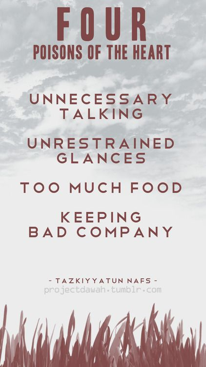 Tazkiyyatun Nafs - 4 Poisons of the heart