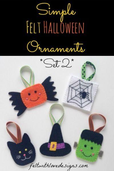 Felt Halloween Ornaments (Set 2) Tutorial and Free Pattern - Felt With Love Designs