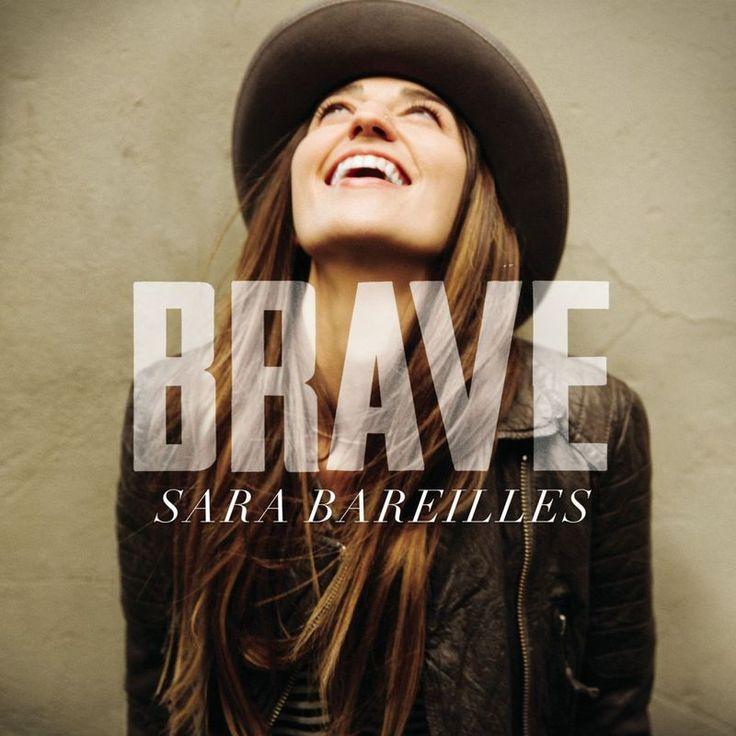 Brave by Sara Bareilles - Brave