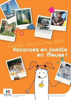 Vacances en famille en Meuse 2016