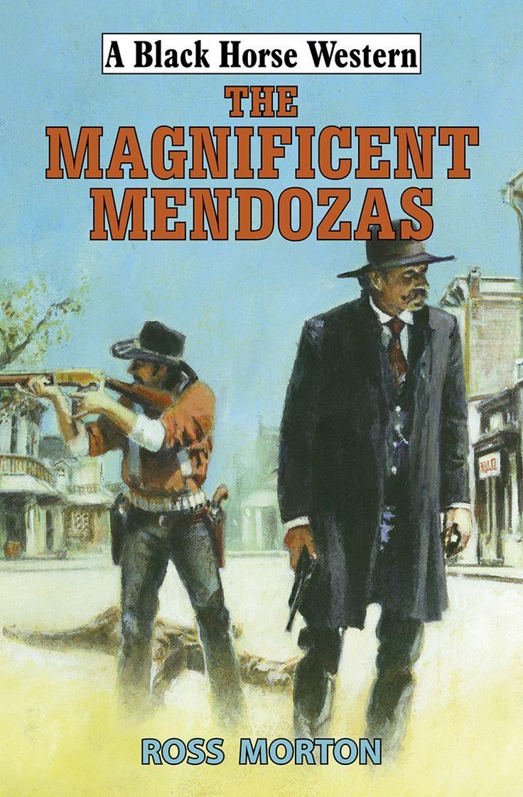 The Magnificent Mendozas (Robert Hale, publisher)