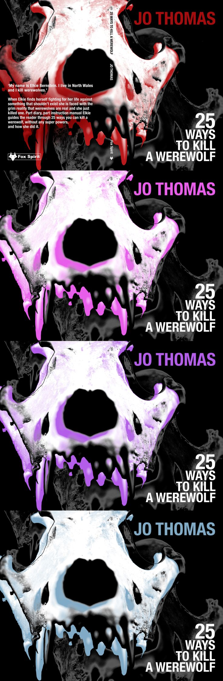 Book cover design for '25 Ways To Kill A Werewolf' by Jo Thomas for Fox Spirit.