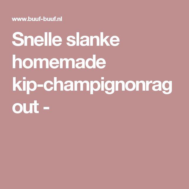 Snelle slanke homemade kip-champignonragout -