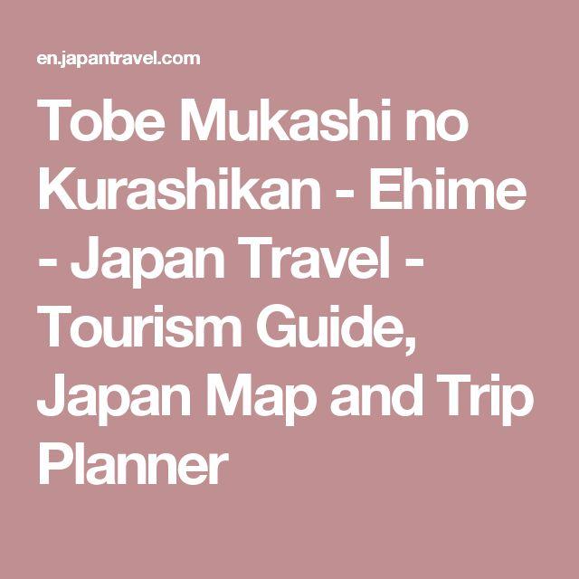 Tobe Mukashi no Kurashikan - Ehime - Japan Travel - Tourism Guide, Japan Map and Trip Planner