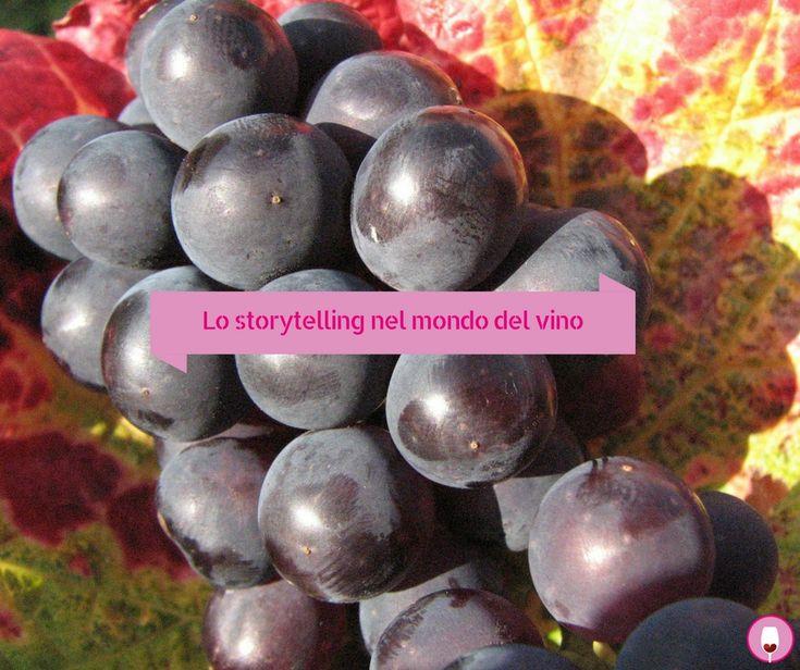 Lo storytelling nel mondo del vino