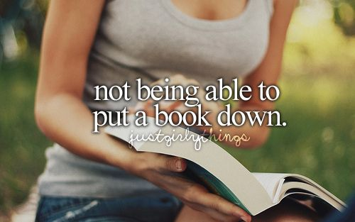 not being able to put a book down