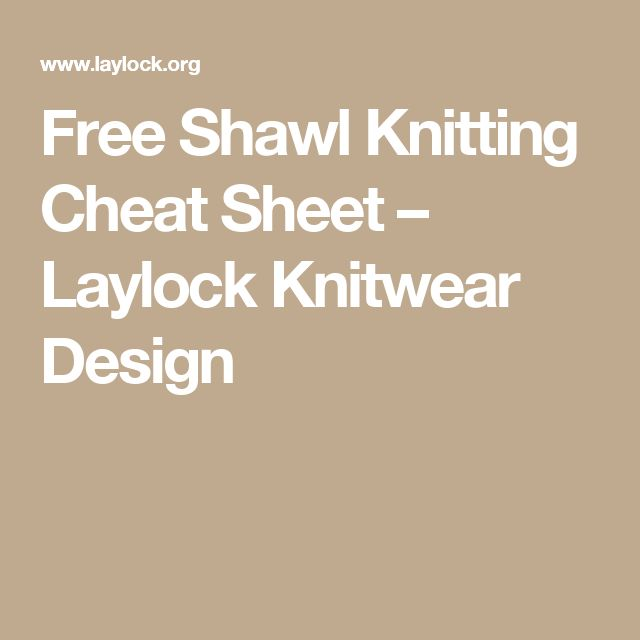 Knitting Stitches Cheat Sheet : 454 best images about Shawls and Cowls on Pinterest Free pattern, Shawl and...