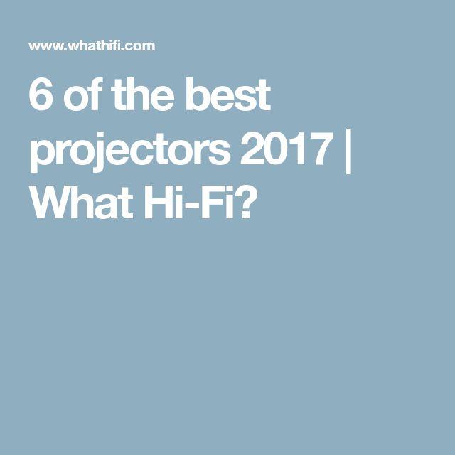 6 of the best projectors 2017 | What Hi-Fi?