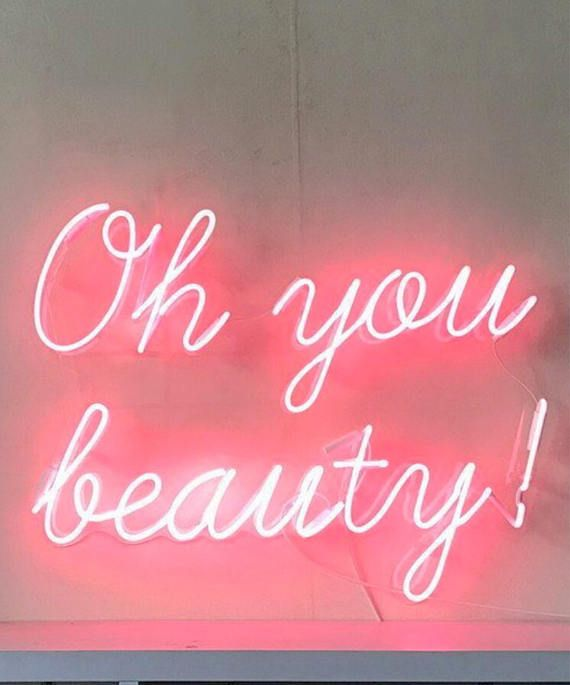 neon sign Oh you beauty #neonart #neonsigns