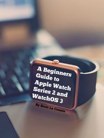 A Beginners Guide to Apple Watch Series 2 and WatchOS 3 | http://paperloveanddreams.com/book/1155841488/a-beginners-guide-to-apple-watch-series-2-and-watchos-3 | The Apple Watch is like nothing Apple has ever offered