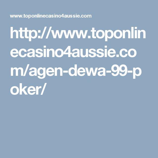 http://www.toponlinecasino4aussie.com/agen-dewa-99-poker/