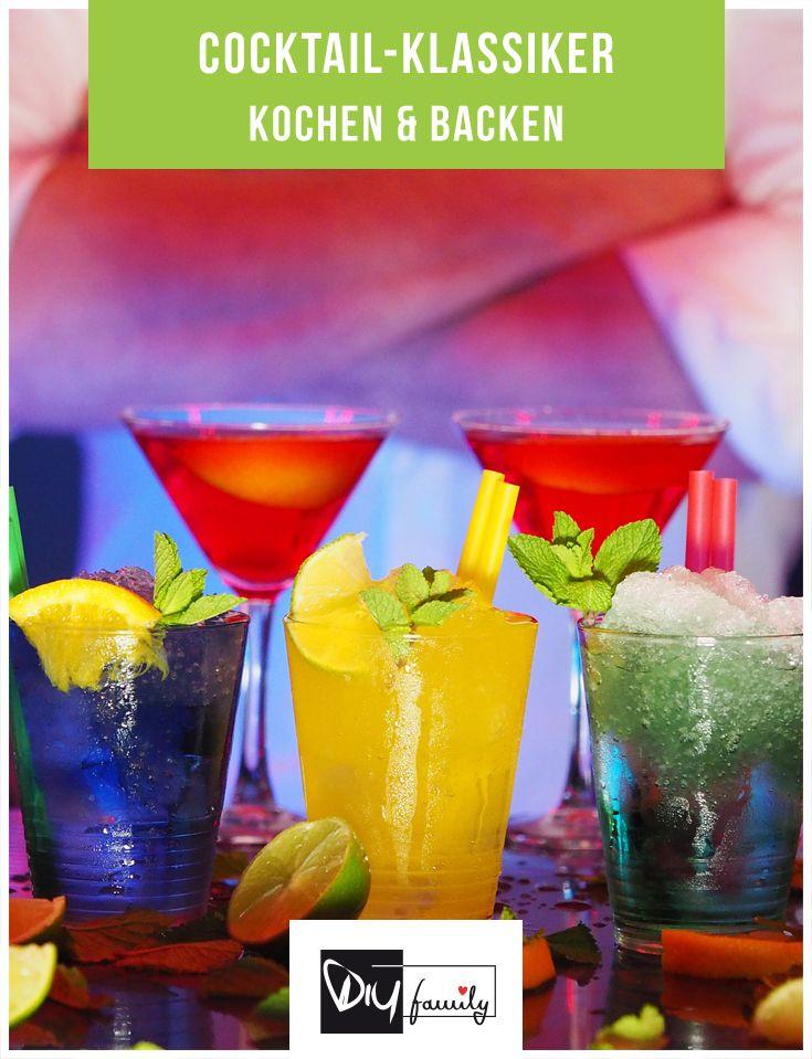 Cocktails selber machen - die 6 beliebtesten Klassiker  #Cocktail, #Diy, #selfmade, #homemade, #fresh, #drinks,