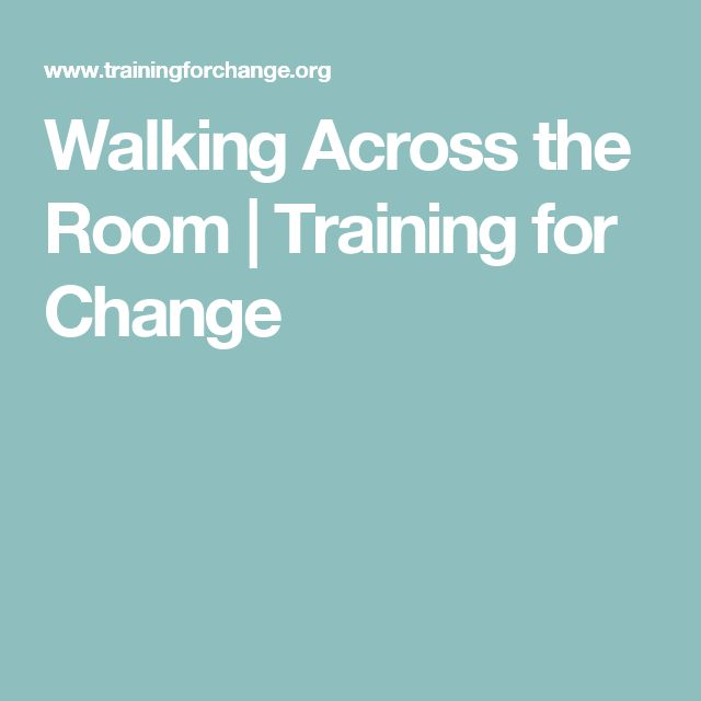 Walking Across the Room | Training for Change