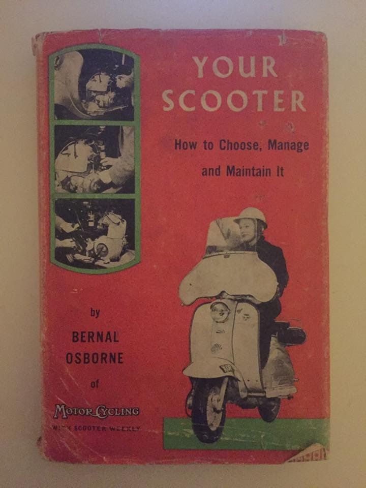 Your Scooter (englisch) How to choose, Manage and Maintain it  Autor: Bernal Osborne Verlag: Temple Press Limited, London (UK), 1960