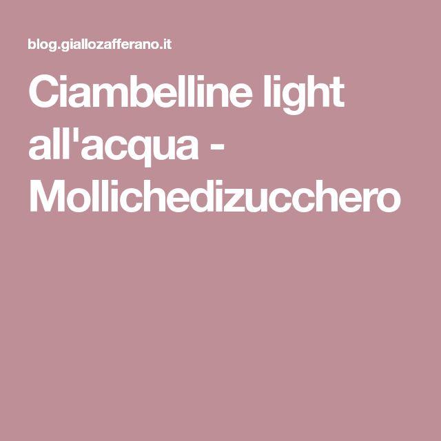 Ciambelline light all'acqua - Mollichedizucchero