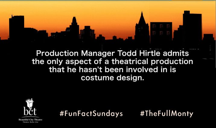 Production Manager Todd Hirtle admits the only aspect of a theatrical production that he hasn't been involved in is costume design. #FunFactSundays #TheFullMonty #Montreal