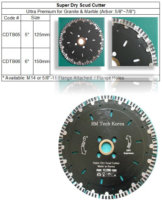 Super Dry Scud Cutter comes with ultra super turbo segments which never taken off. Guarantees the fastest and most aggressive cutting action with very long life. RM Tech Korea (StoneTools Korea®) email: sales@stonetools.co.kr  http://www.stonetools.co.kr http://stonetools.gobizkorea.com