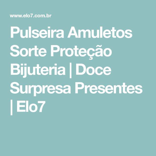Pulseira Amuletos Sorte Proteção Bijuteria | Doce Surpresa Presentes | Elo7