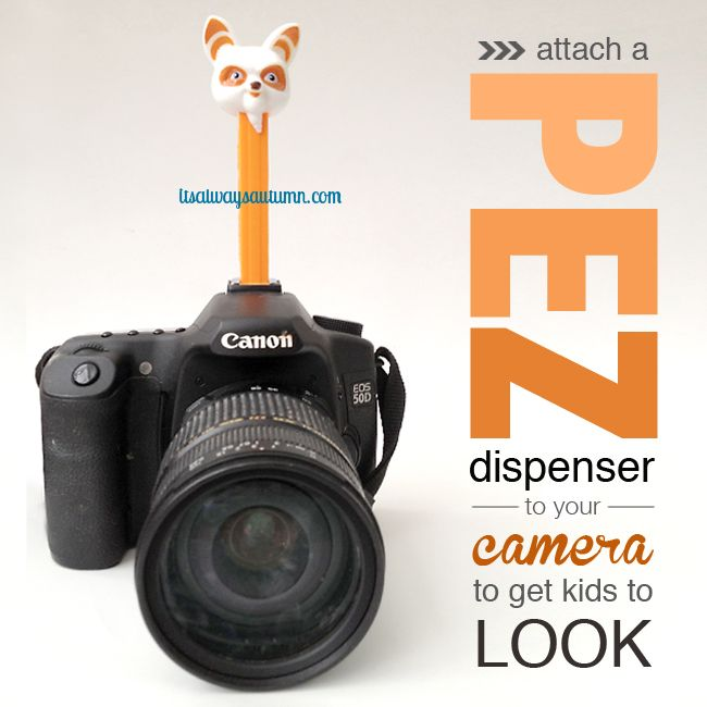 THIS IS GENIUS! Put a PEZ dispenser on top of your camera and get kids to look right at you for photos - I'm totally going to try this. Click through to post for instructions on getting it to fit.