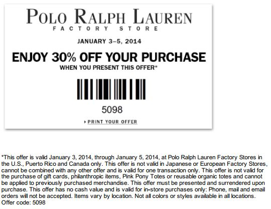 Jul 17, · Printable: Valid at Polo Ralph Lauren Factory Stores. See coupon for locations. 50% Off Ralph Lauren Factory Store Coupon Print coupon for a 50% discount on an item of your choice at a Ralph Lauren Factory store near you. Redeem coupon at register/5(29).