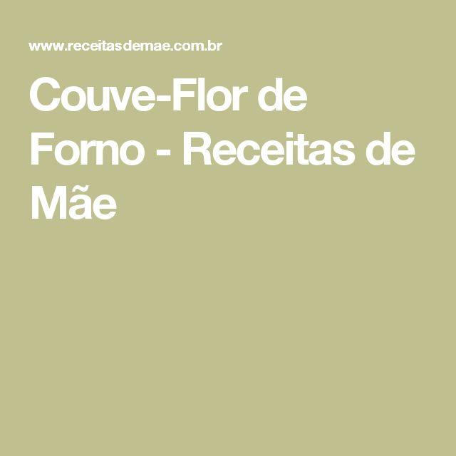 Couve-Flor de Forno - Receitas de Mãe