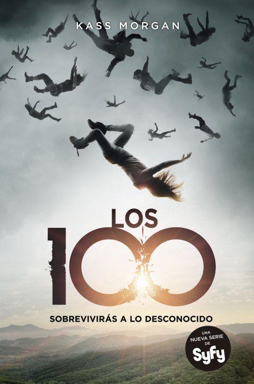 «Los 100: Sobrevivirás a lo desconocido» - Kass Morgan   #NovedadesBibliotecaPozoCañada