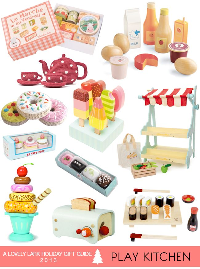 A Lovely Lark: Holiday Gift Guide 2013: Play Kitchen
