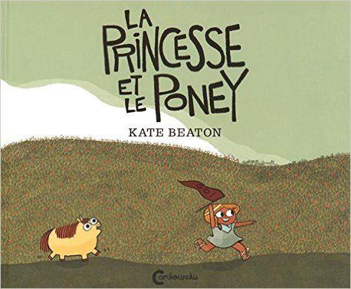 Amazon.fr - La princesse et le poney - Kate Beaton, Cécile Guais - Livres