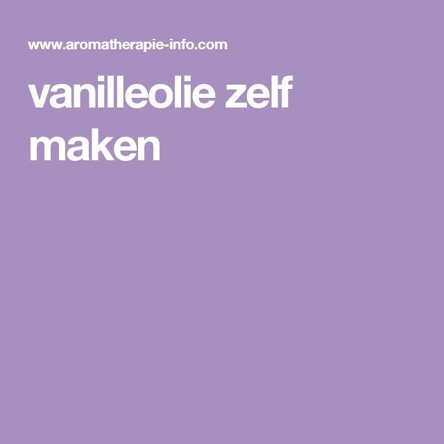 vanilleolie zelf maken