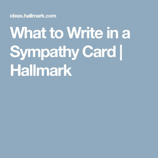 what to write in a bereavement card Sympathy card messages: what to write in a sympathy card find this pin and more on cards by ivy48 ideas of what to write inside cards terri and family.