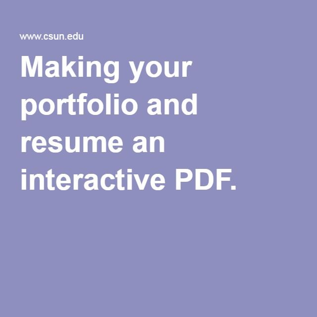 Making your portfolio and resume an interactive PDF.