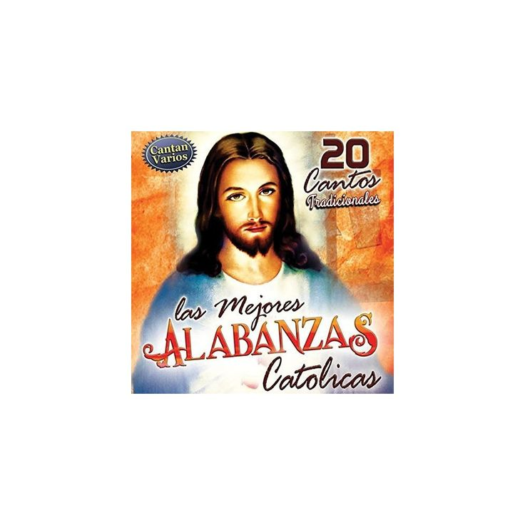 Various - Las mejores alabanzas catolicas (CD)