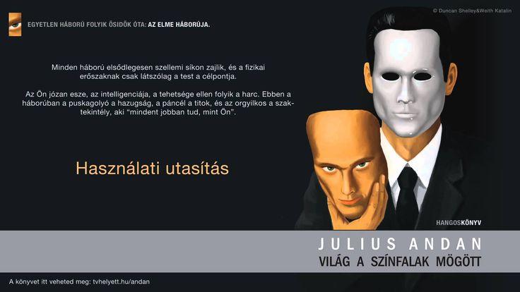 Julius Andan - Világ a színfalak mögött - 2. Használati utasítás