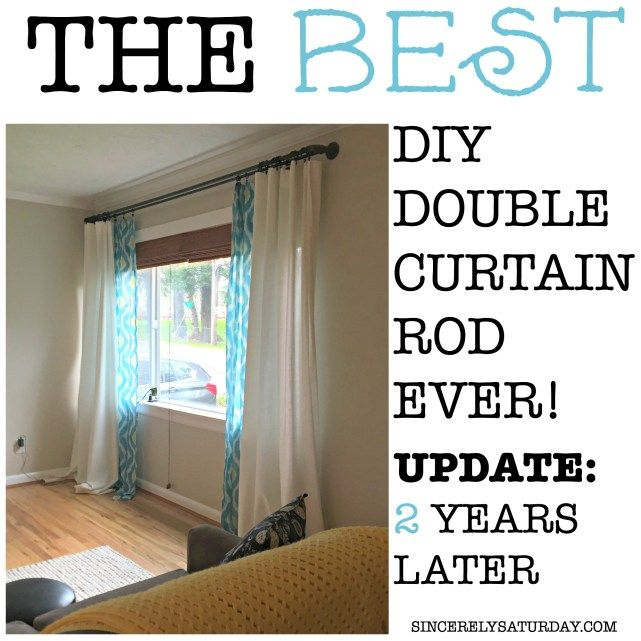 Best Diy Double Curtain Rod Ever 2 Years Later With Images Double Rod Curtains Diy Curtains Diy Curtain Rods