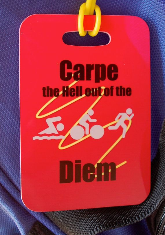 Triathlon Bag Tag Carpe the Hell Out of this Diem by FlipTurnTags, $5.95