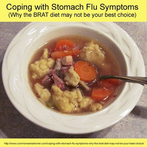 Coping with Stomach Flu Symptoms (Why the BRAT diet may not be your best choice)