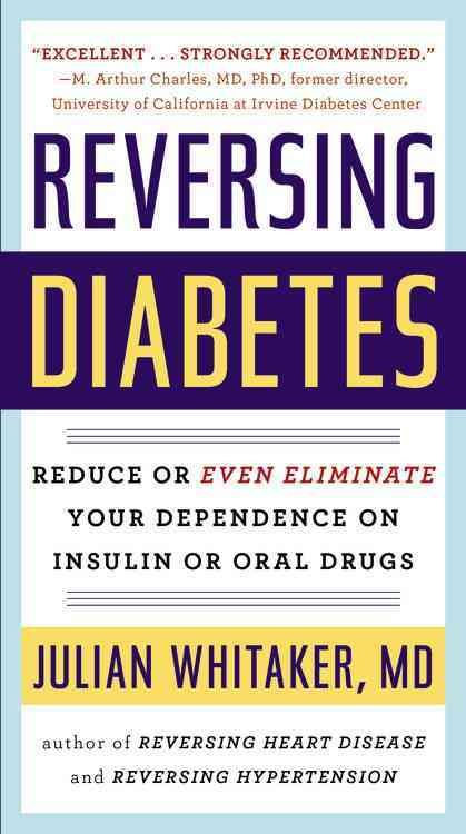 In REVERSING DIABETES, Dr. Julian Whitaker offers a comprehensive lifestyle program that has helped more than 10,000 diabetic patients at the Whitaker Wellness Institute. The good news is that many di