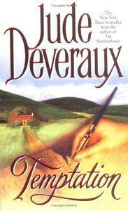 Temptation by Jude Deveraux ...good book