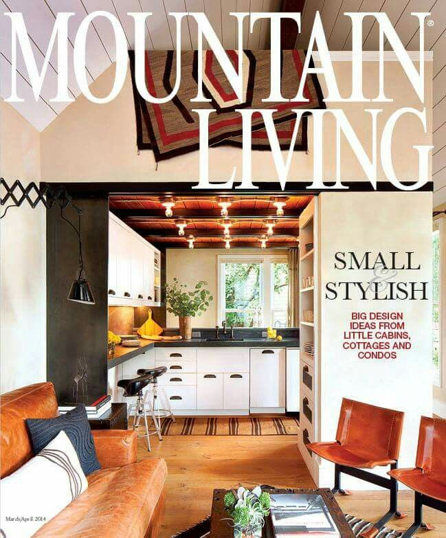mountain living design magazine magazine covers small spaces march