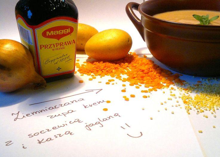 Ziemniaczana zupa krem...z soczewicą i kaszą jaglaną