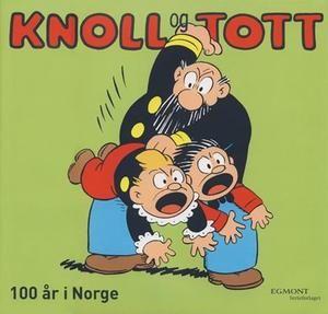 """""""Knoll og Tott - 100 år i Norge"""" av Haakon W. Isachsen"""