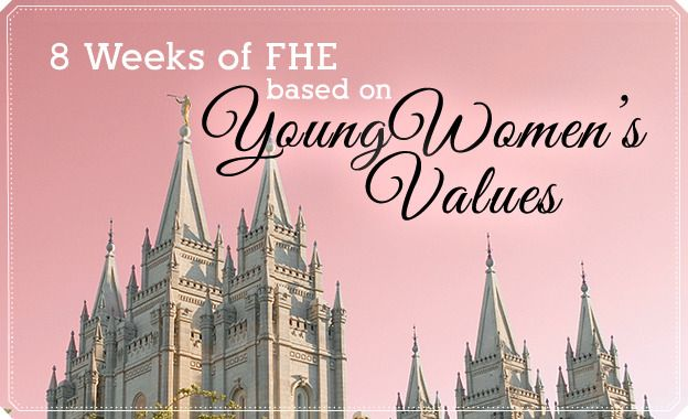 Young Women Values FHE Series: 8 Weeks of free lessons